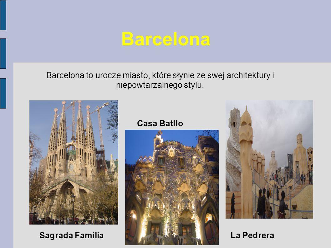 Barcelona to urocze miasto, które słynie ze swej architektury i niepowtarzalnego stylu.