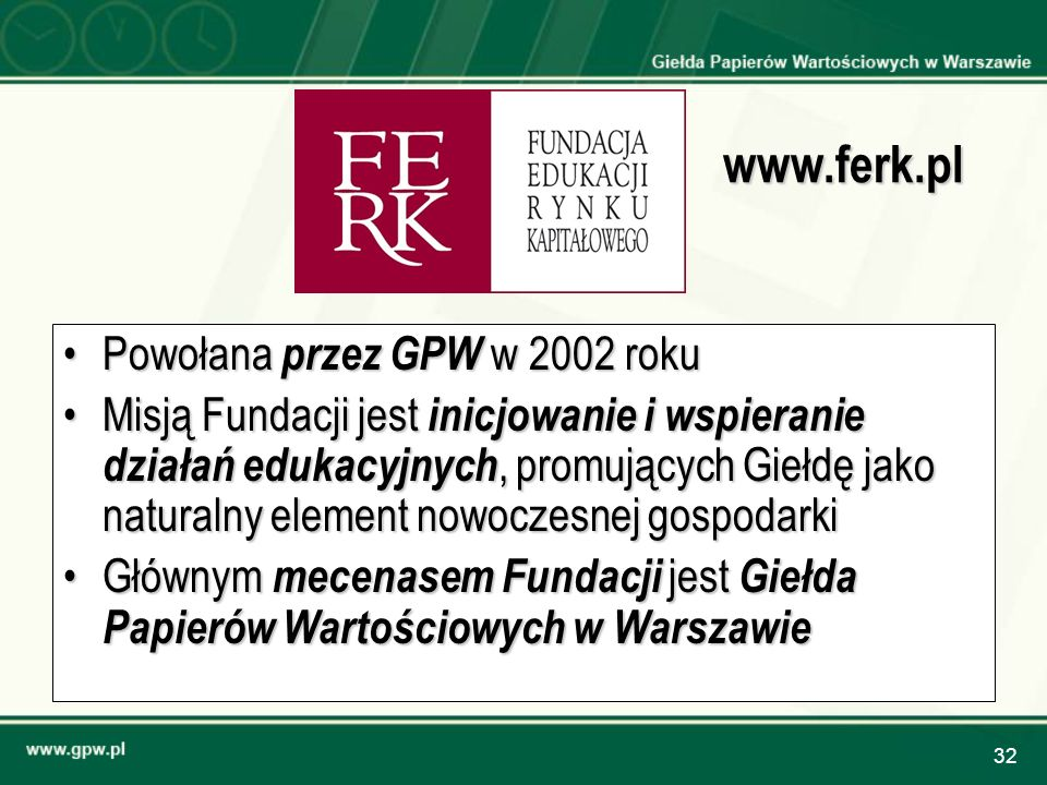www.ferk.pl Powołana przez GPW w 2002 roku