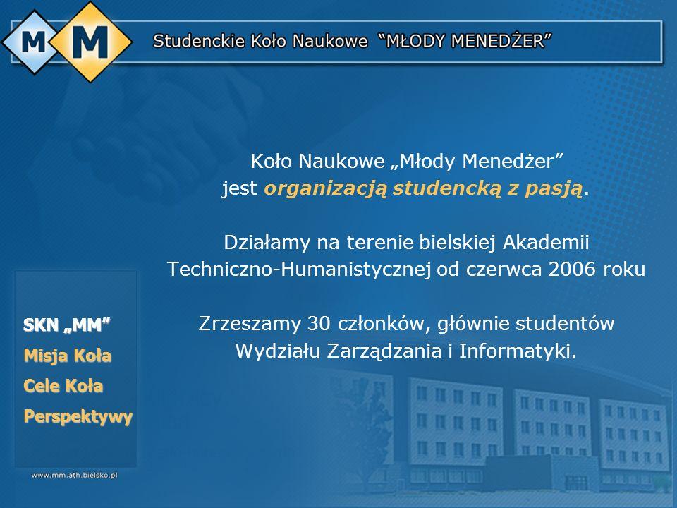 """Koło Naukowe """"Młody Menedżer jest organizacją studencką z pasją."""