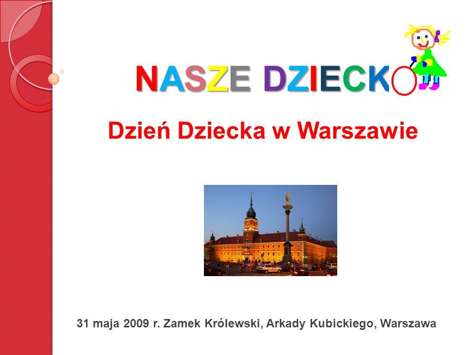 NASZE DZIECK Dzień Dziecka w Warszawie
