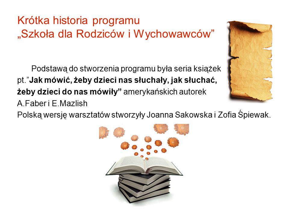"""Krótka historia programu """"Szkoła dla Rodziców i Wychowawców"""