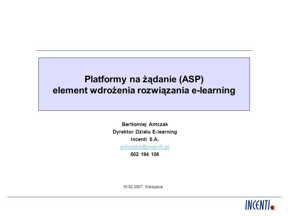 Platformy na żądanie (ASP) element wdrożenia rozwiązania e-learning