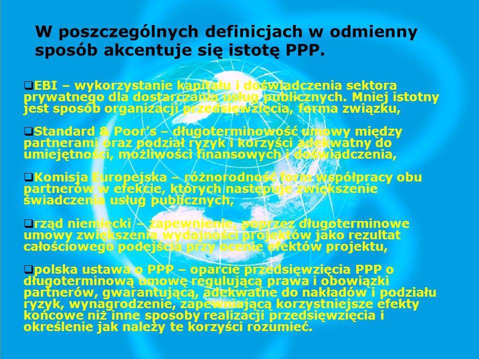 W poszczególnych definicjach w odmienny sposób akcentuje się istotę PPP.