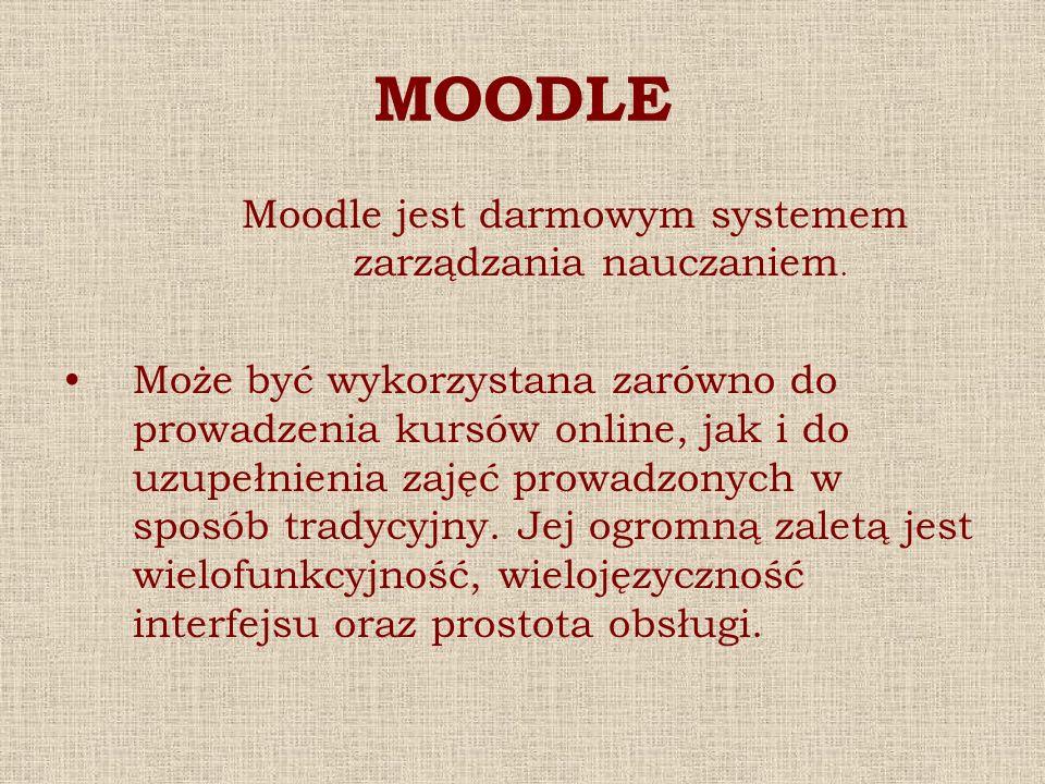 Moodle jest darmowym systemem zarządzania nauczaniem.