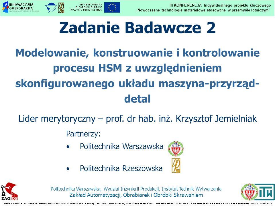 Lider merytoryczny – prof. dr hab. inż. Krzysztof Jemielniak