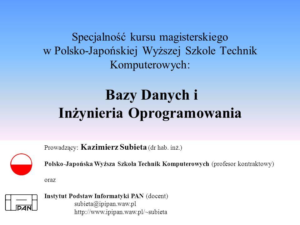 Specjalność kursu magisterskiego w Polsko-Japońskiej Wyższej Szkole Technik Komputerowych: Bazy Danych i Inżynieria Oprogramowania