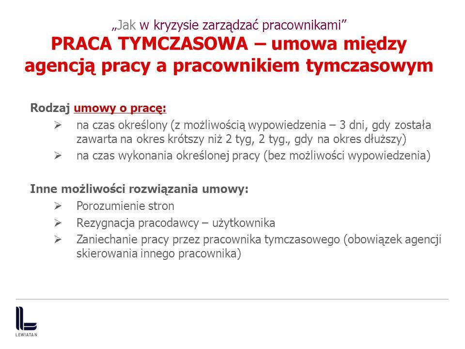 """""""Jak w kryzysie zarządzać pracownikami PRACA TYMCZASOWA – umowa między agencją pracy a pracownikiem tymczasowym"""
