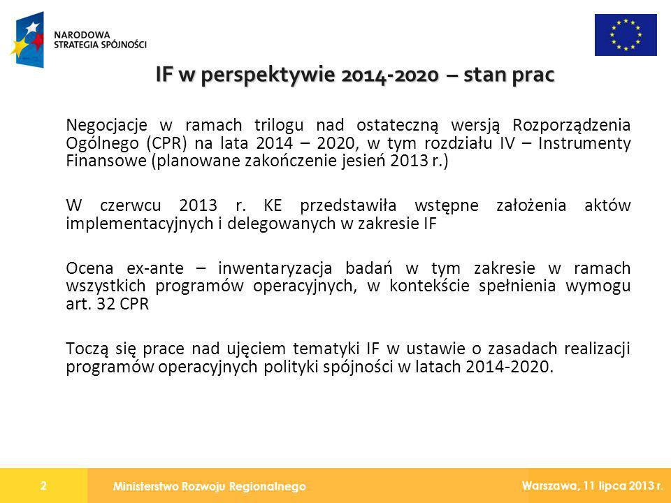 IF w perspektywie 2014-2020 – stan prac
