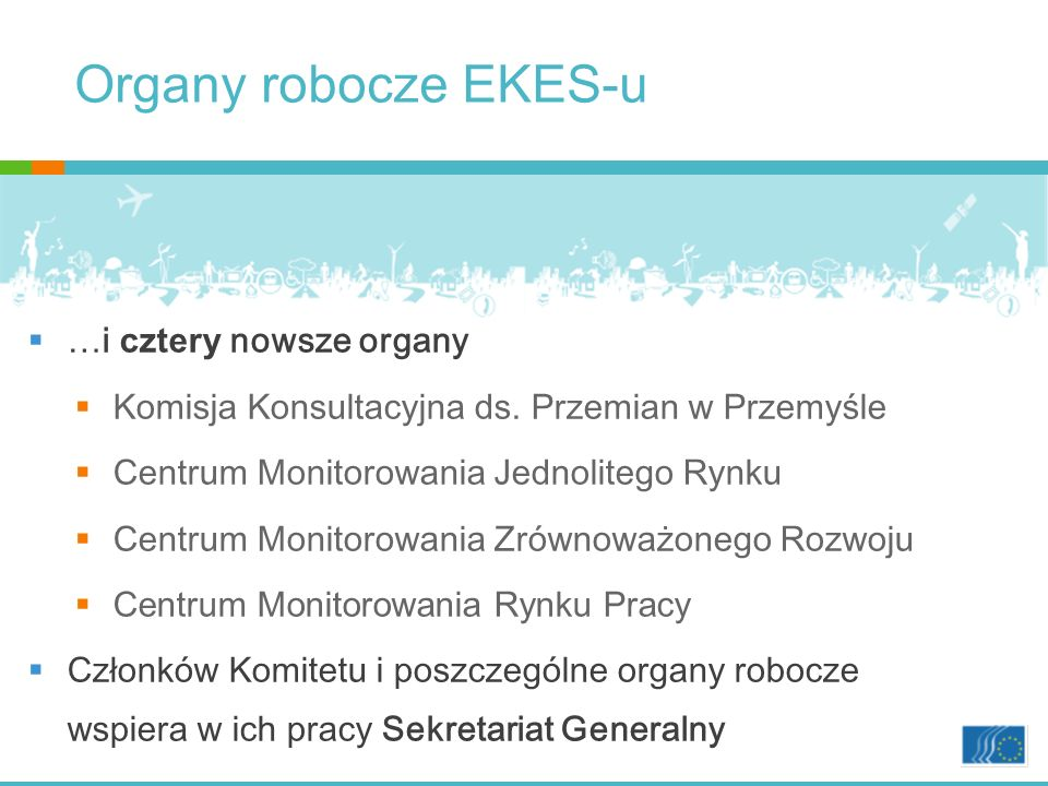 Organy robocze EKES-u …i cztery nowsze organy