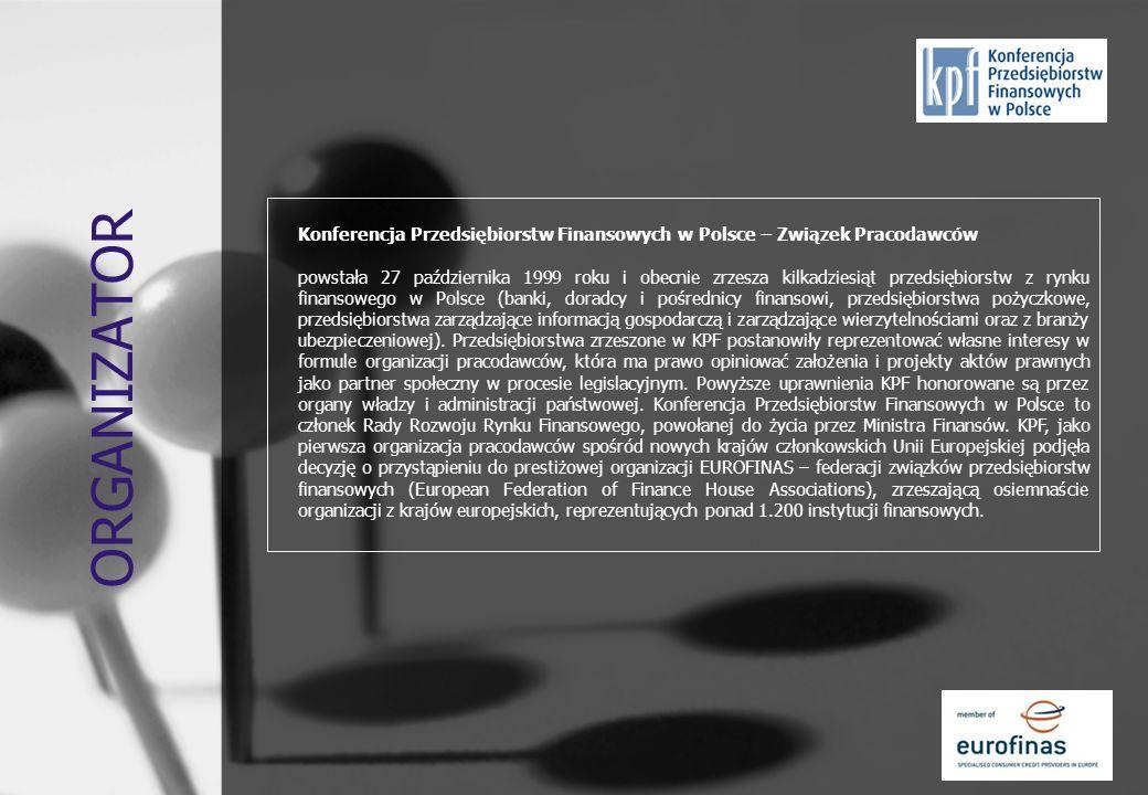 ORGANIZATOR Konferencja Przedsiębiorstw Finansowych w Polsce – Związek Pracodawców.