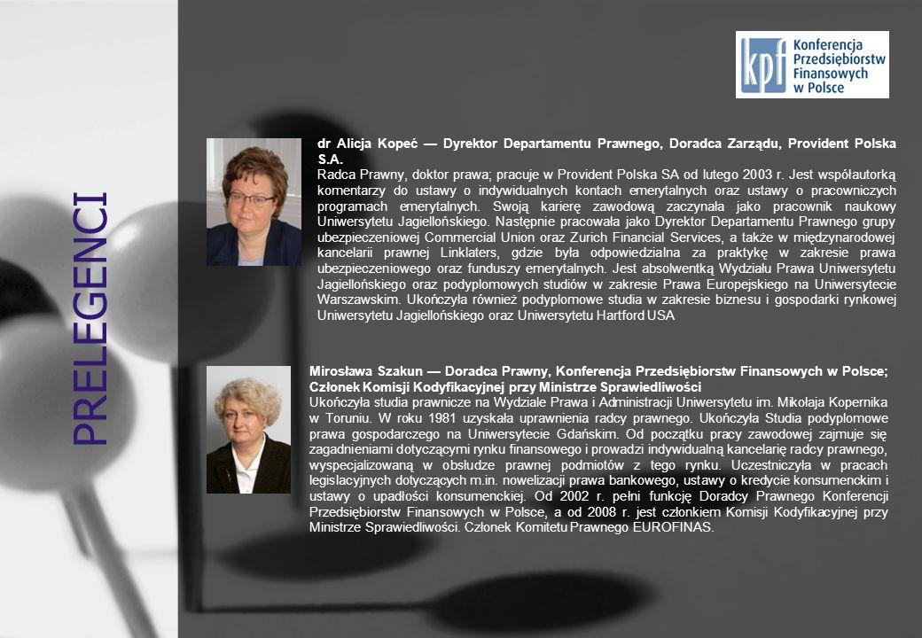 PRELEGENCI dr Alicja Kopeć — Dyrektor Departamentu Prawnego, Doradca Zarządu, Provident Polska S.A.