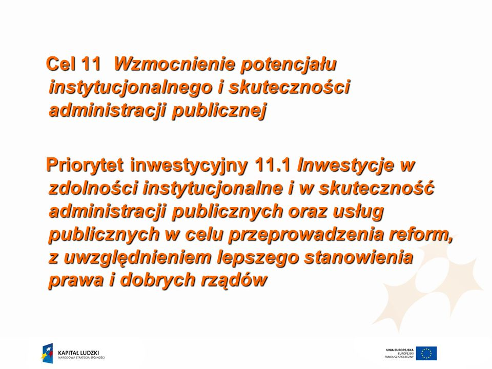 Cel 11 Wzmocnienie potencjału instytucjonalnego i skuteczności administracji publicznej