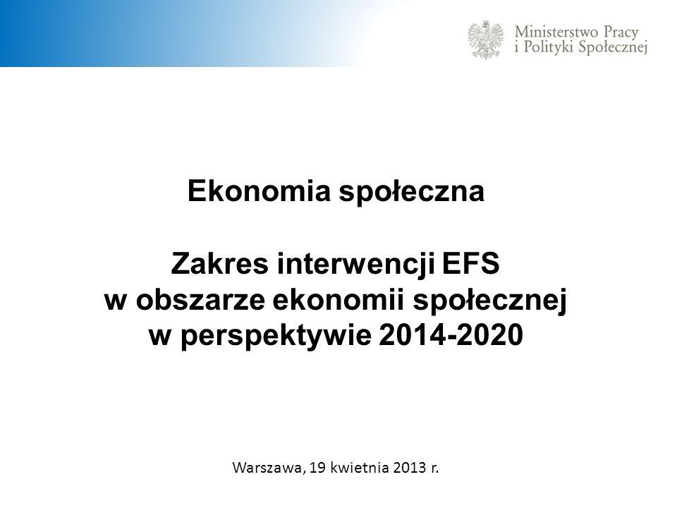 Zakres interwencji EFS w obszarze ekonomii społecznej