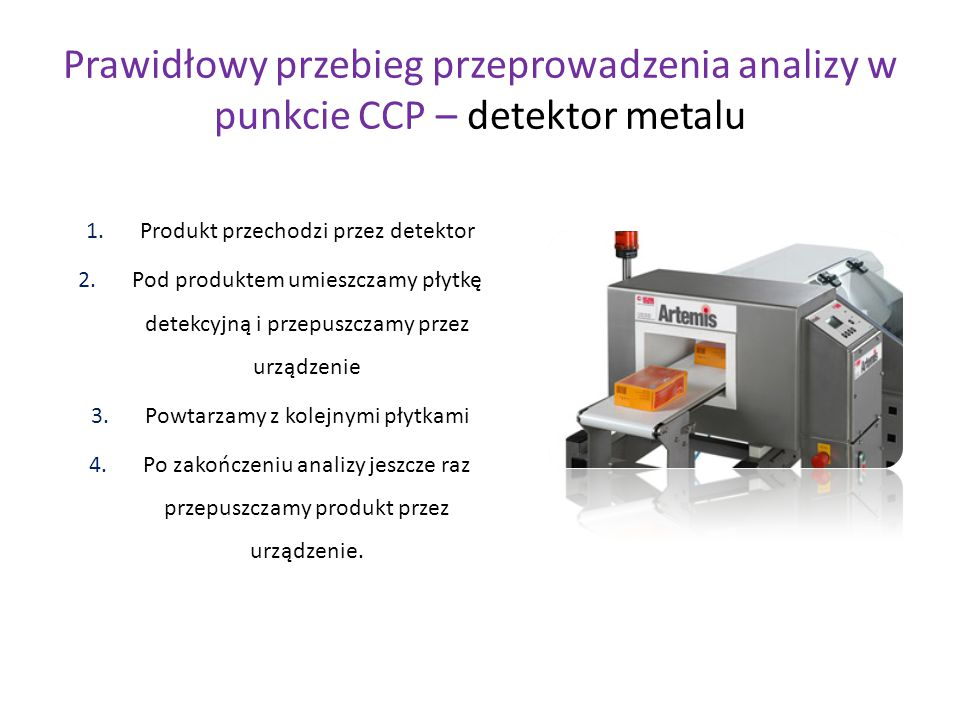 Prawidłowy przebieg przeprowadzenia analizy w punkcie CCP – detektor metalu