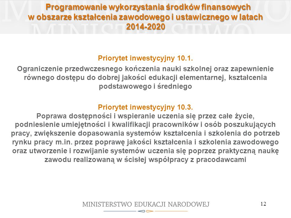 Priorytet inwestycyjny 10.1.