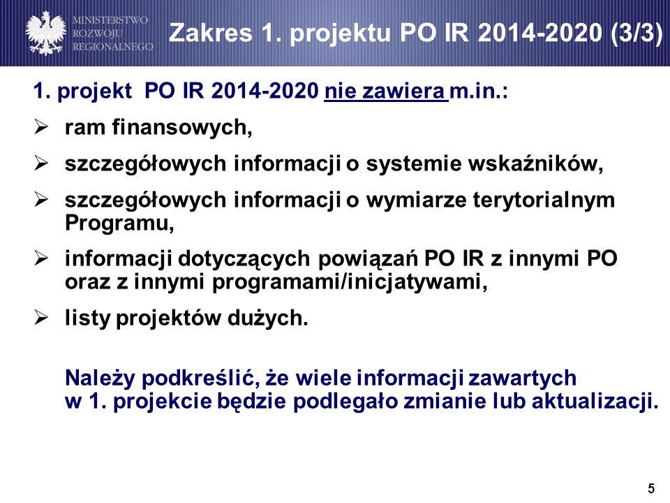 Zakres 1. projektu PO IR 2014-2020 (3/3)