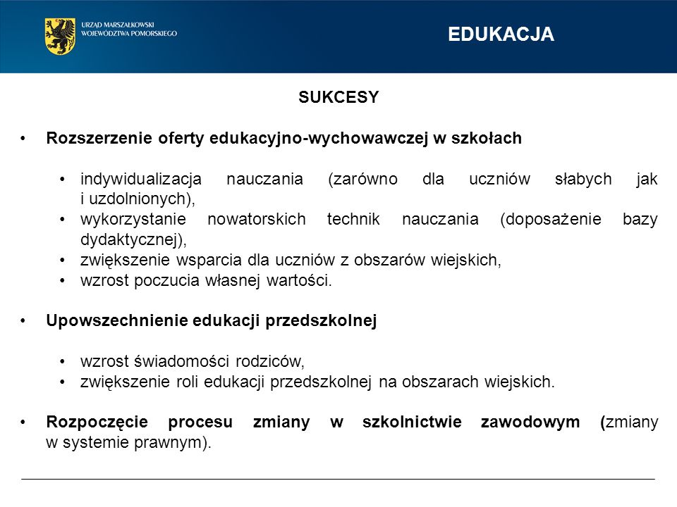 EDUKACJA SUKCESY. Rozszerzenie oferty edukacyjno-wychowawczej w szkołach.