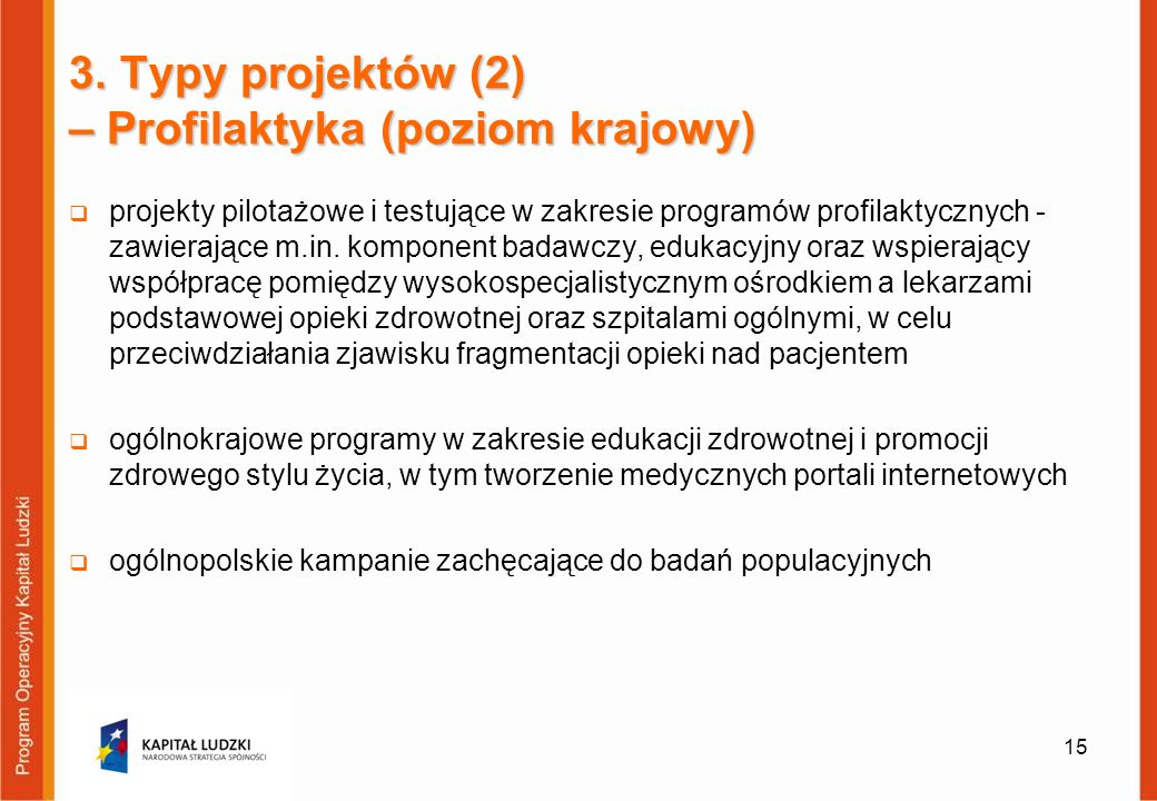 3. Typy projektów (2) – Profilaktyka (poziom krajowy)