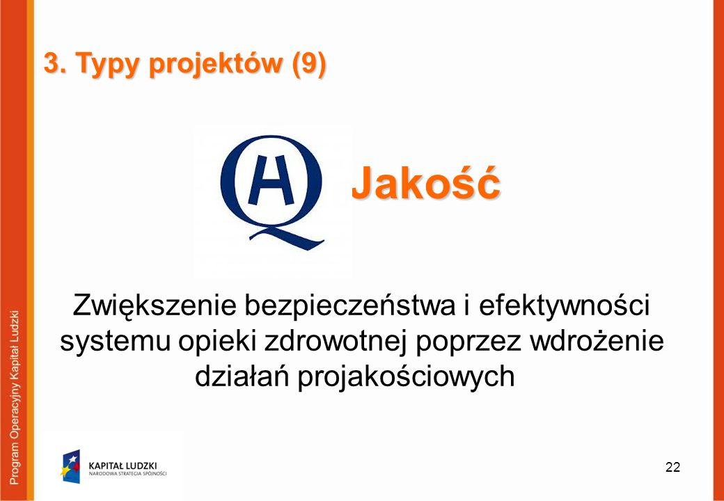 3. Typy projektów (9) Jakość.
