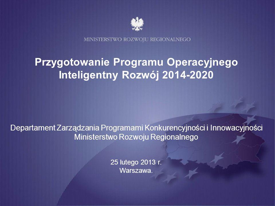 Przygotowanie Programu Operacyjnego Inteligentny Rozwój 2014-2020