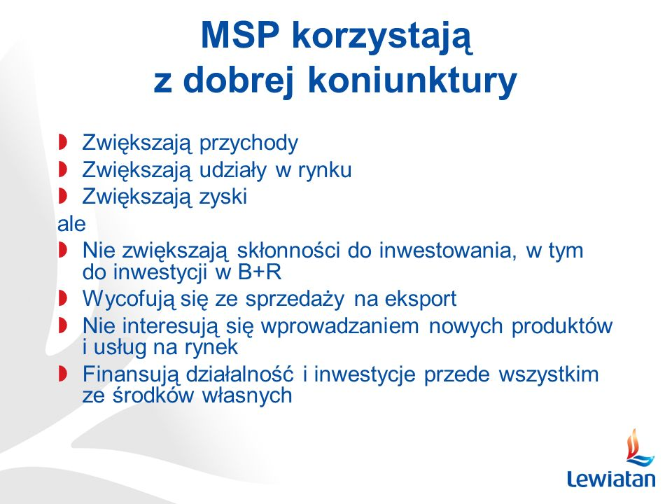 MSP korzystają z dobrej koniunktury