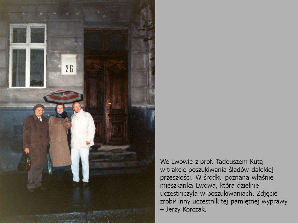 We Lwowie z prof. Tadeuszem Kutą