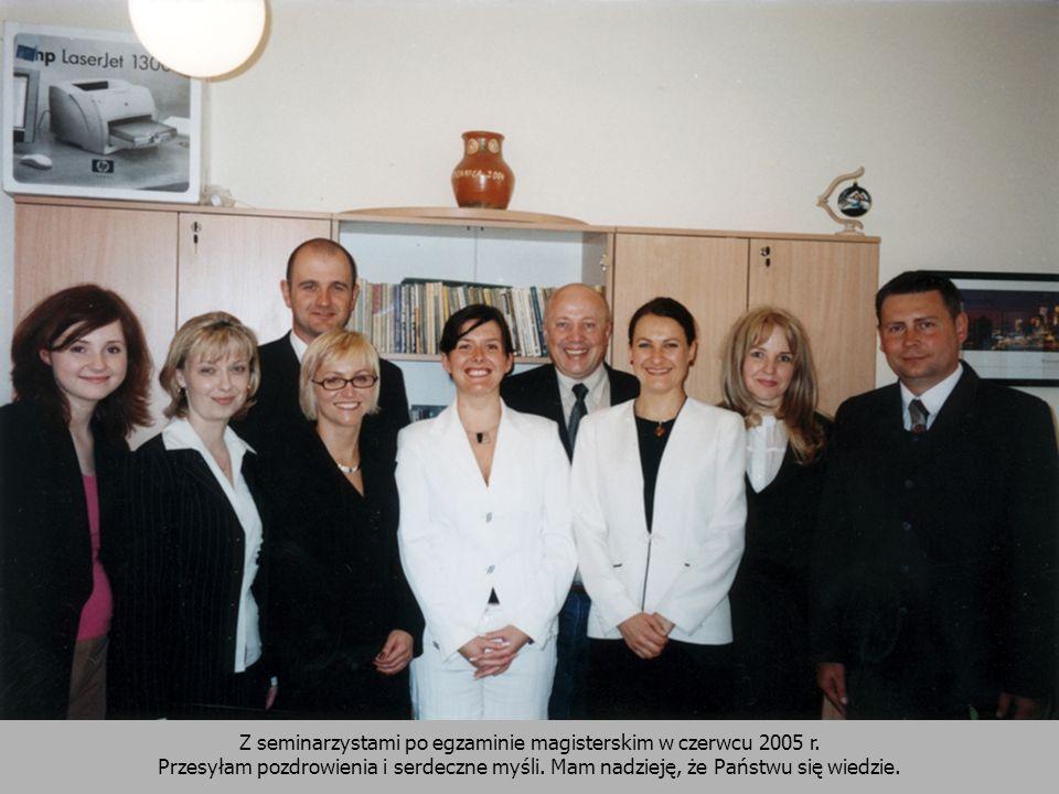 Z seminarzystami po egzaminie magisterskim w czerwcu 2005 r.