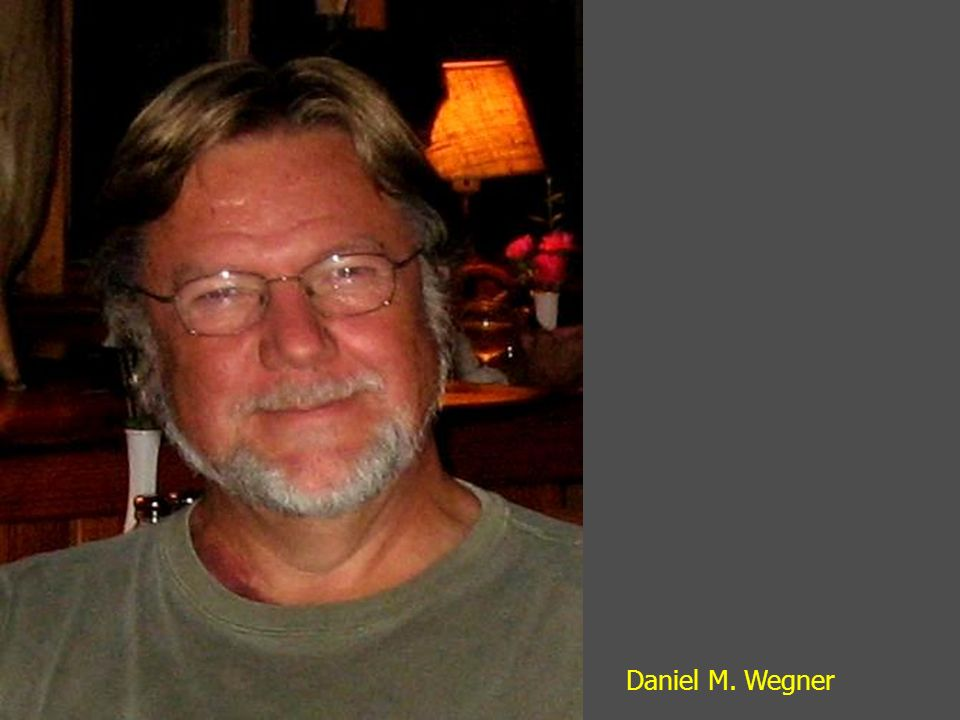 Daniel M. Wegner