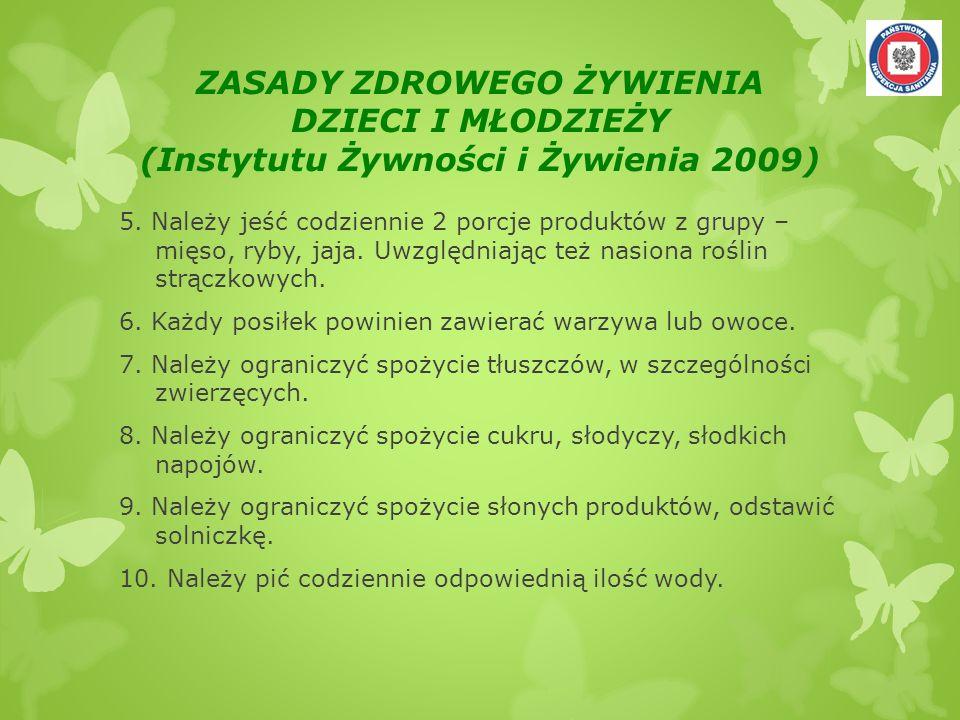 ZASADY ZDROWEGO ŻYWIENIA DZIECI I MŁODZIEŻY (Instytutu Żywności i Żywienia 2009)