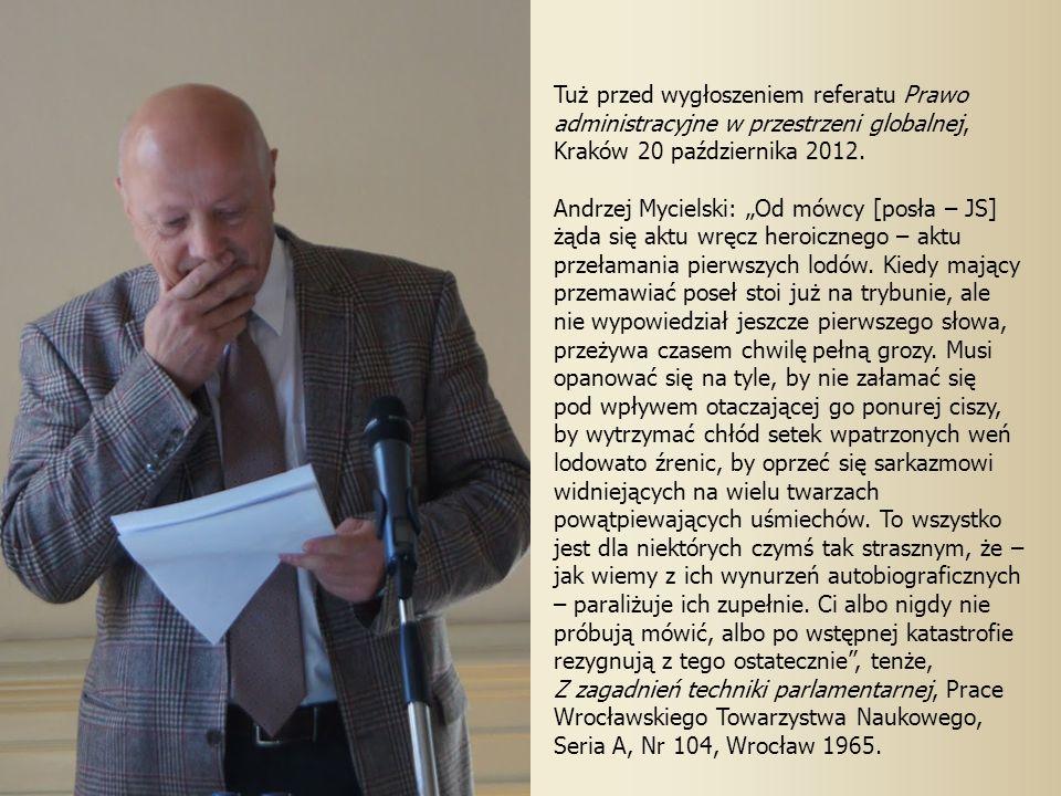 Tuż przed wygłoszeniem referatu Prawo administracyjne w przestrzeni globalnej, Kraków 20 października 2012.