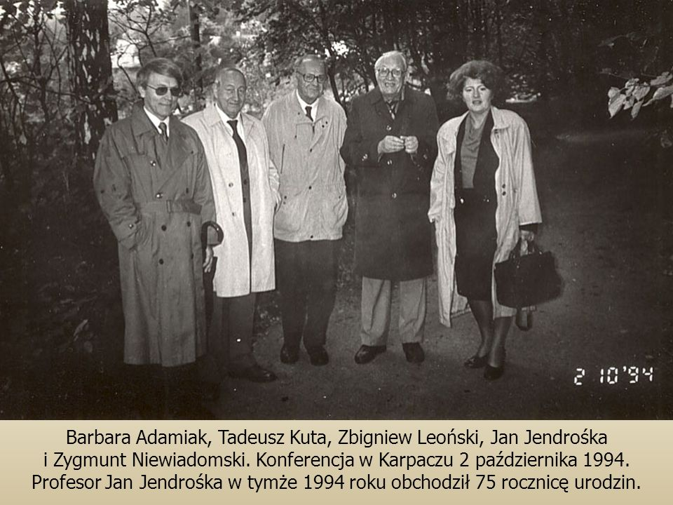 Barbara Adamiak, Tadeusz Kuta, Zbigniew Leoński, Jan Jendrośka