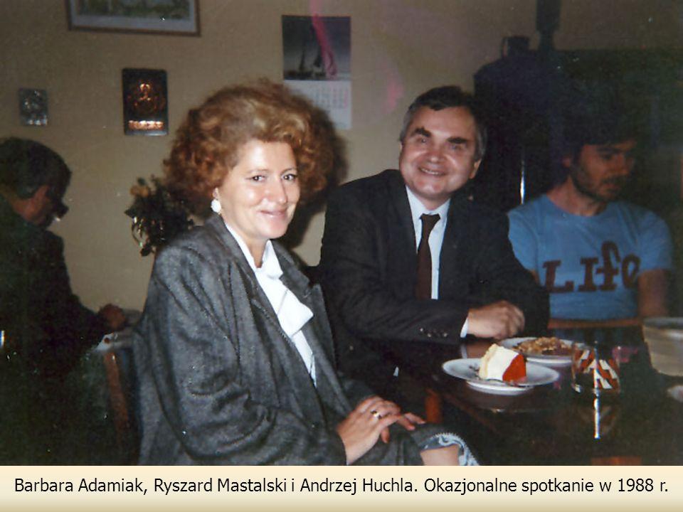 Barbara Adamiak, Ryszard Mastalski i Andrzej Huchla