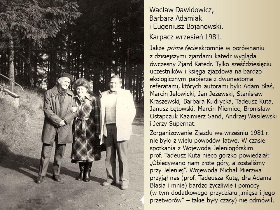 i Eugeniusz Bojanowski. Karpacz wrzesień 1981.