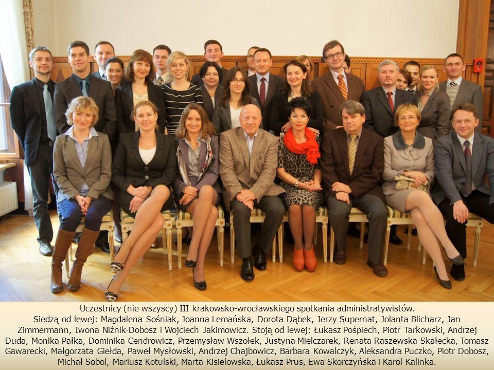 Uczestnicy (nie wszyscy) III krakowsko-wrocławskiego spotkania administratywistów.