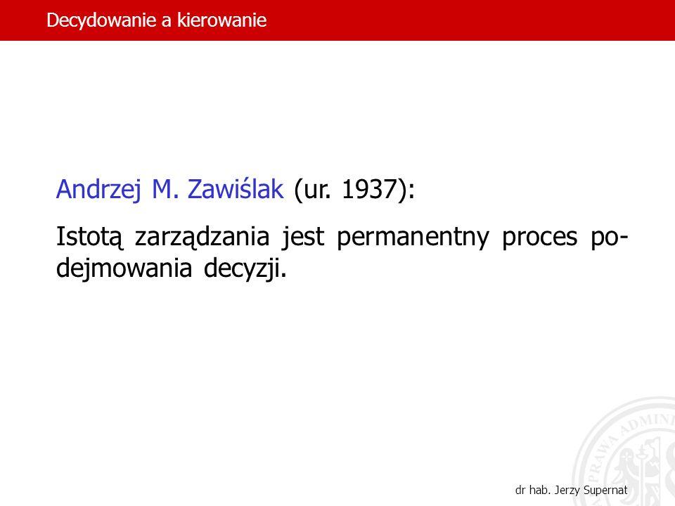Andrzej M. Zawiślak (ur. 1937):
