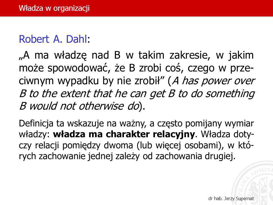 Władza w organizacjiRobert A. Dahl:
