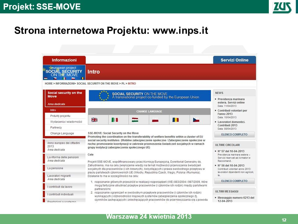 Strona internetowa Projektu: www.inps.it
