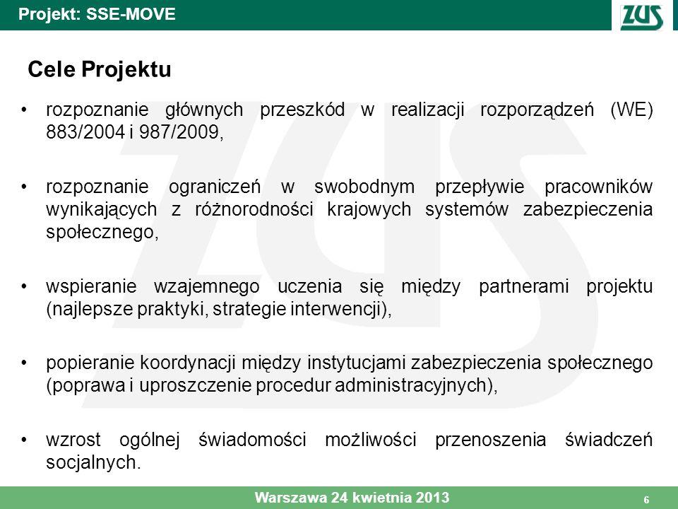Projekt: SSE-MOVE Cele Projektu. rozpoznanie głównych przeszkód w realizacji rozporządzeń (WE) 883/2004 i 987/2009,