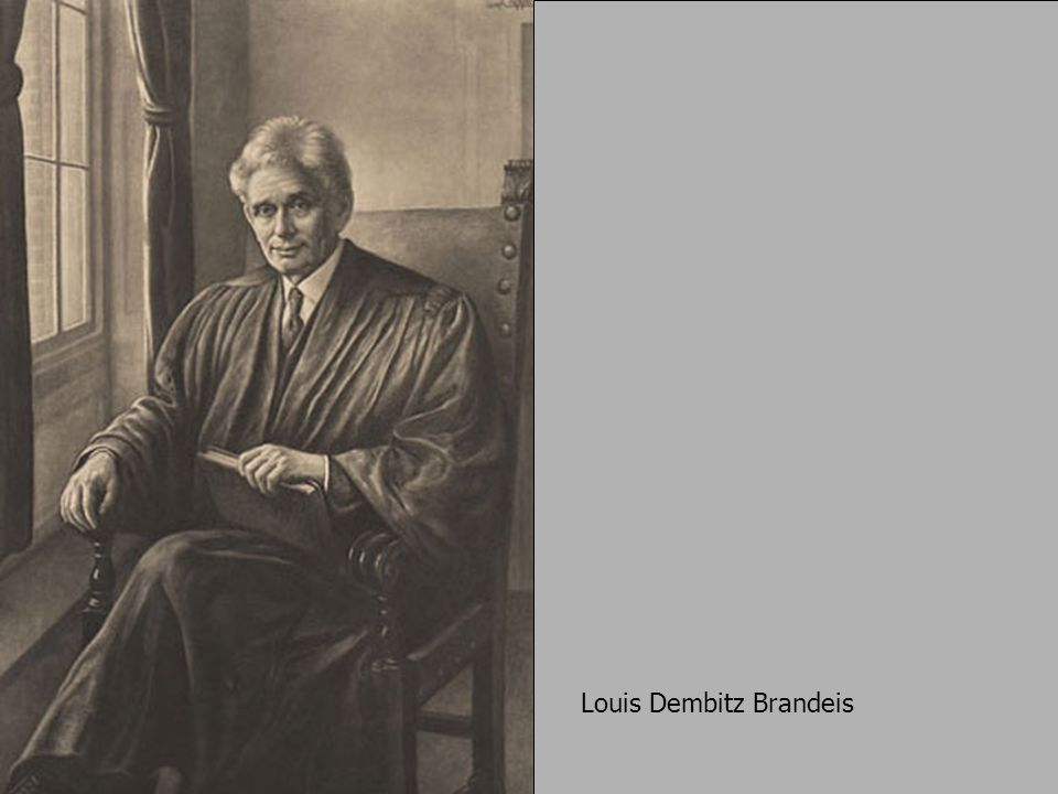 Louis Dembitz Brandeis