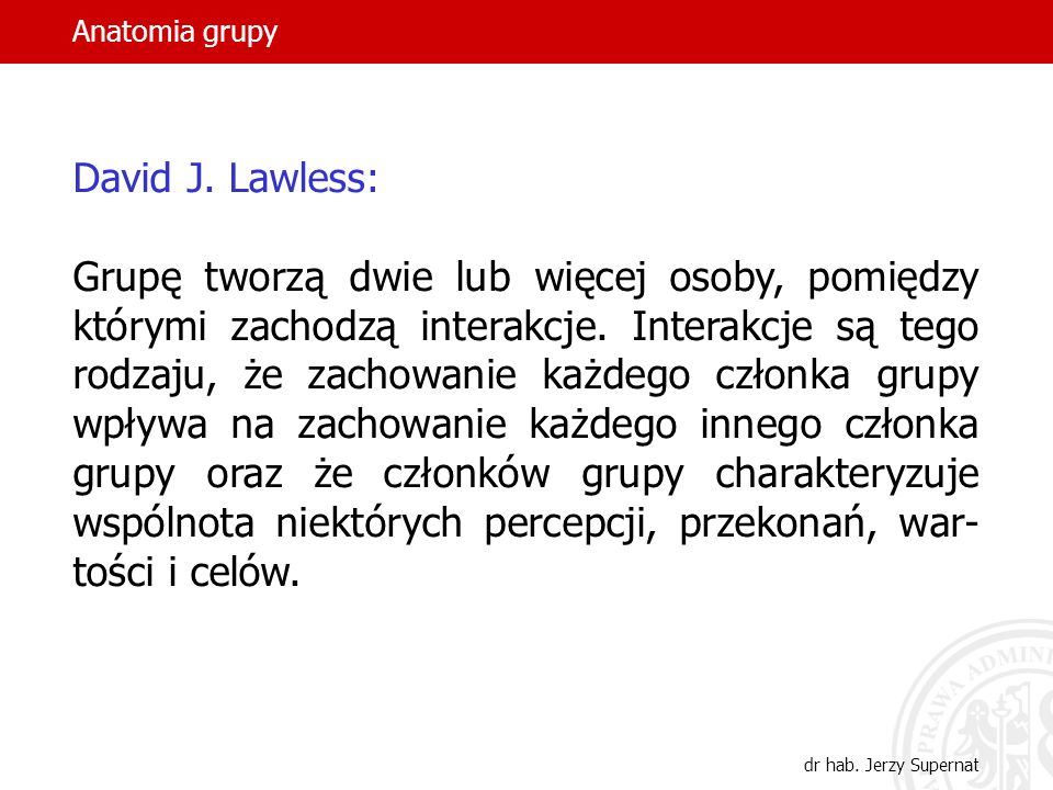 Anatomia grupy David J. Lawless: