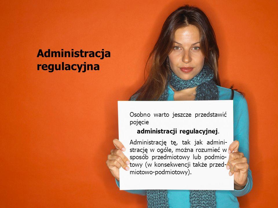 administracji regulacyjnej.