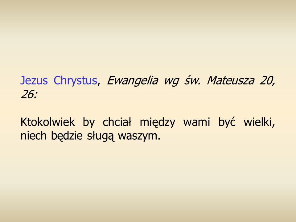 Jezus Chrystus, Ewangelia wg św. Mateusza 20, 26: