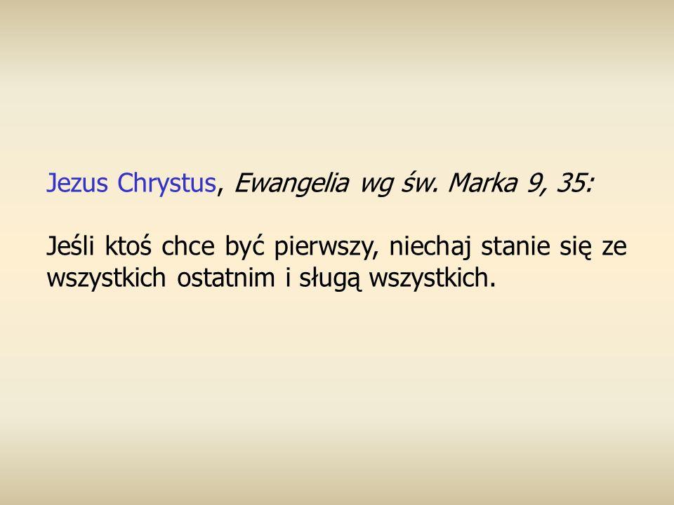Jezus Chrystus, Ewangelia wg św. Marka 9, 35: