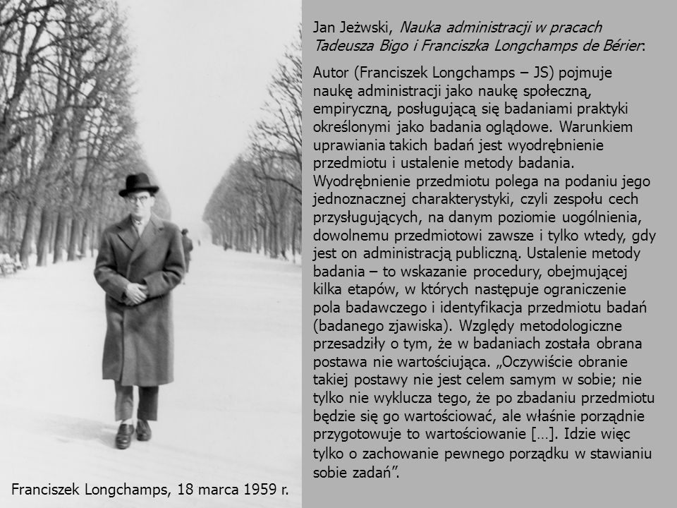 Jan Jeżwski, Nauka administracji w pracach Tadeusza Bigo i Franciszka Longchamps de Bérier: