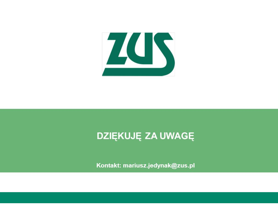 Kontakt: mariusz.jedynak@zus.pl