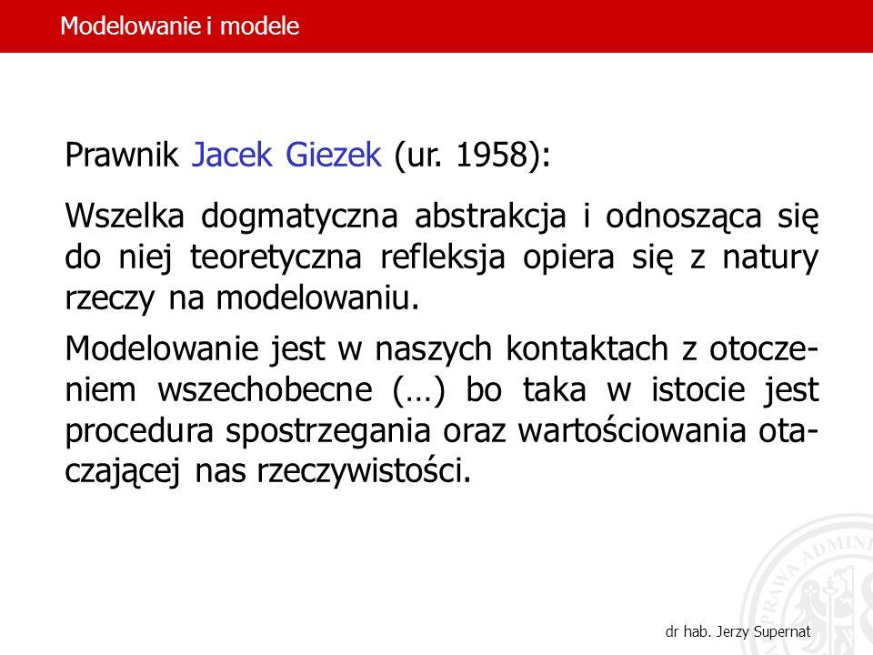 Prawnik Jacek Giezek (ur. 1958):