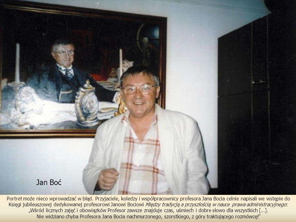 Jan Boć Portret może nieco wprowadzać w błąd. Przyjaciele, koledzy i współpracownicy profesora Jana Bocia celnie napisali we wstępie do.