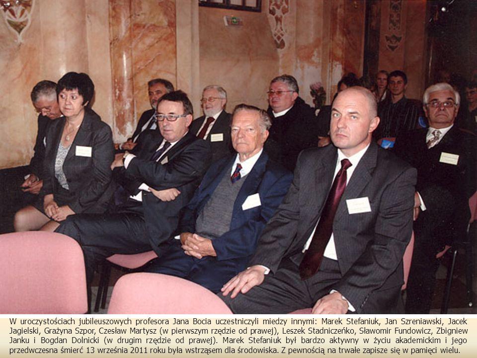 W uroczystościach jubileuszowych profesora Jana Bocia uczestniczyli miedzy innymi: Marek Stefaniuk, Jan Szreniawski, Jacek Jagielski, Grażyna Szpor, Czesław Martysz (w pierwszym rzędzie od prawej), Leszek Stadniczeńko, Sławomir Fundowicz, Zbigniew Janku i Bogdan Dolnicki (w drugim rzędzie od prawej).