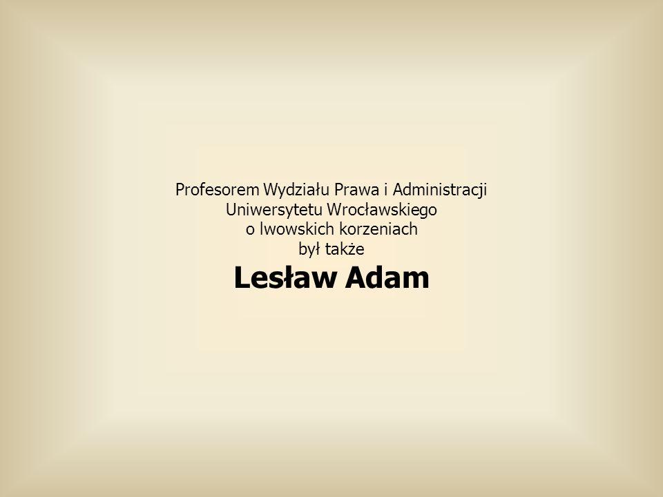 Lesław Adam Profesorem Wydziału Prawa i Administracji