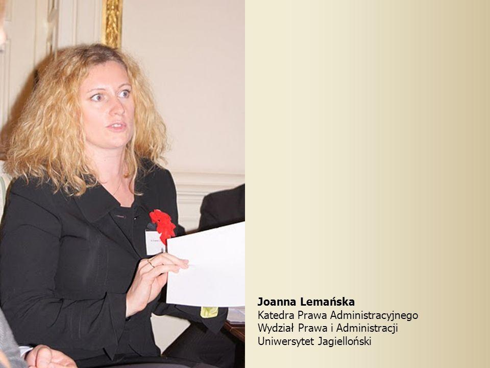 Joanna Lemańska Katedra Prawa Administracyjnego. Wydział Prawa i Administracji.